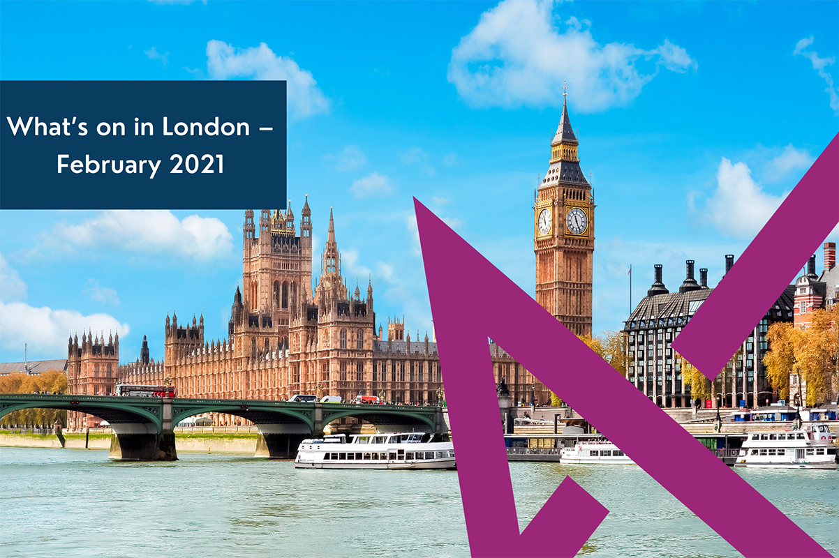 What's on in London February 2021 - Regent College London